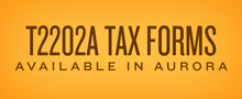 T2202A Tax Forms available in aurora