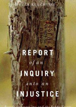 Report of an Inquiry into an Injustice: Begade Shutagot'ine and the Sahtu Treaty by Peter Kulchyski